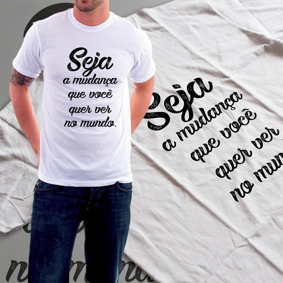 af7d03ad44fd Camiseta Motivacional Seja a Mudança Que Você Quer Ver no Elo7   TS ...