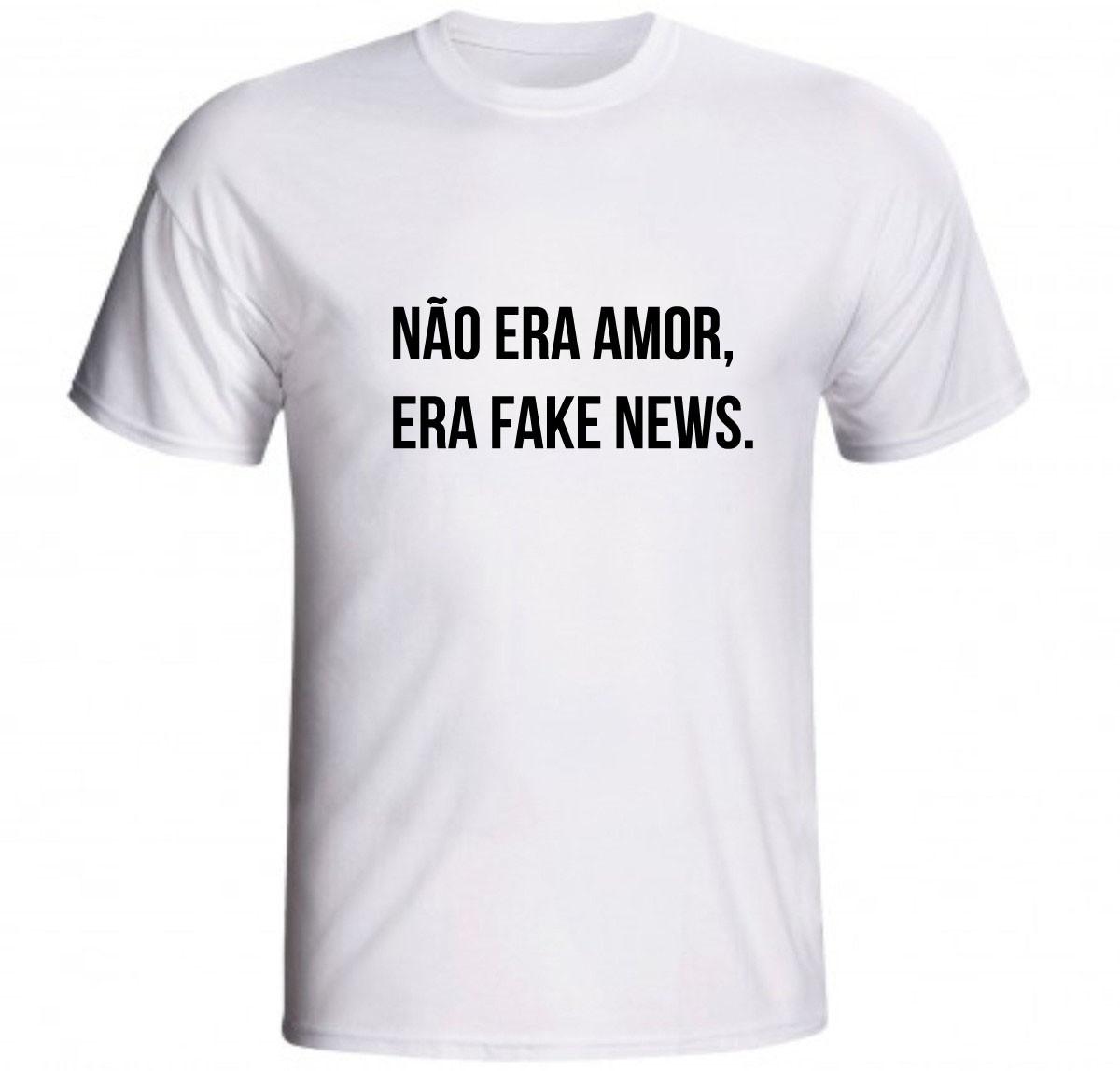 Camiseta Não Era Amor Era Fake News Frase Engraçada No Elo7 Gv