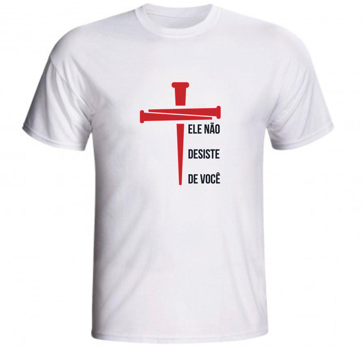 dffcf6ee2 Camiseta Evangelismo Ele não desiste de você cruz pregos no Elo7 ...
