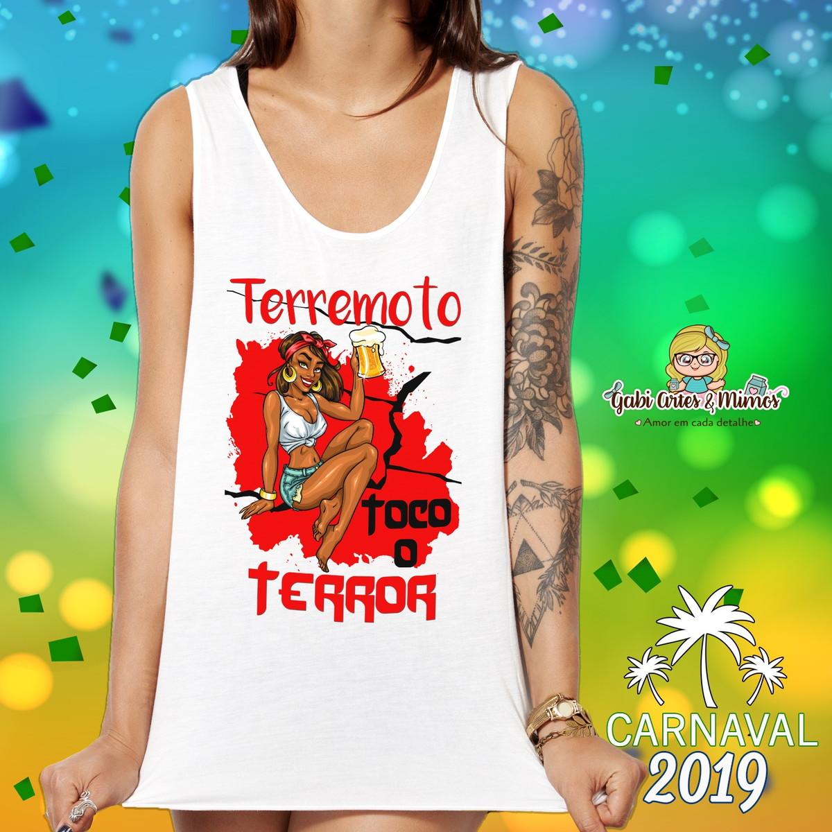 1ac581f555 Camiseta Regata Carnaval Terremoto Toco o Terror no Elo7
