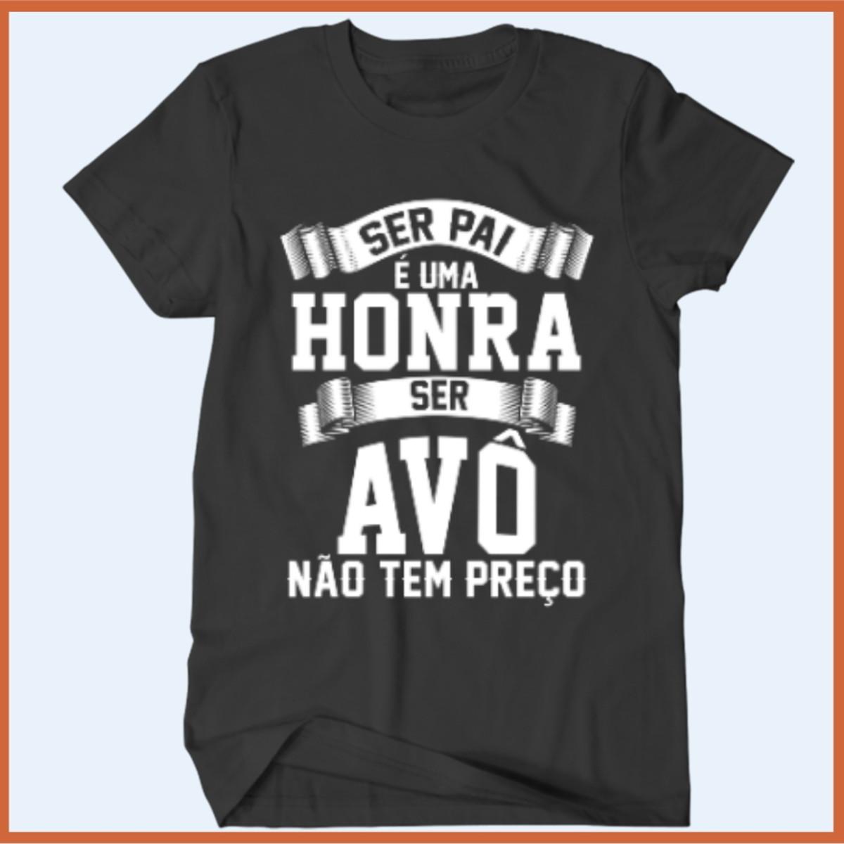 efec131df5 Zoom · Camiseta Ser pai é uma honra