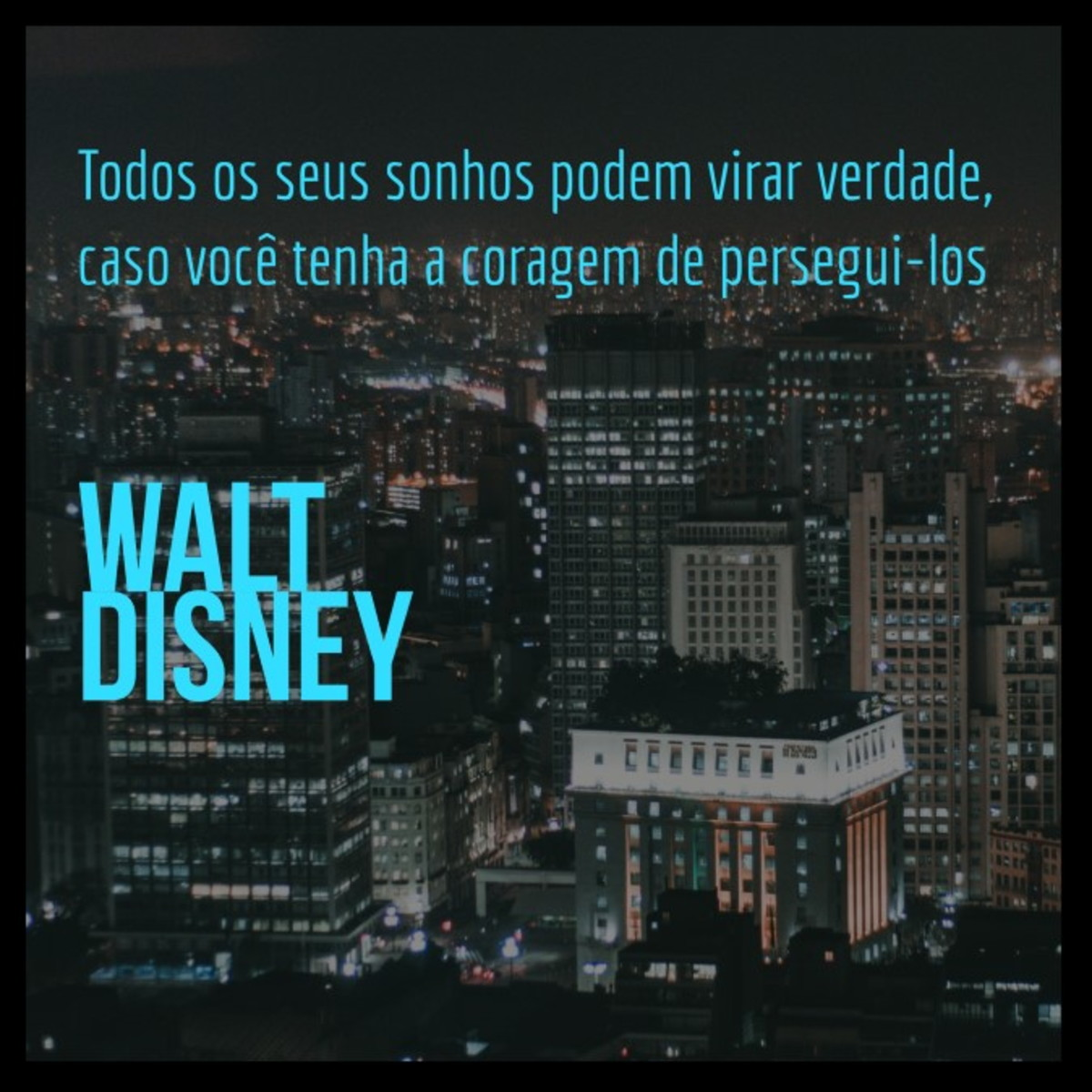 Quadro Sonhos Por Walt Disney