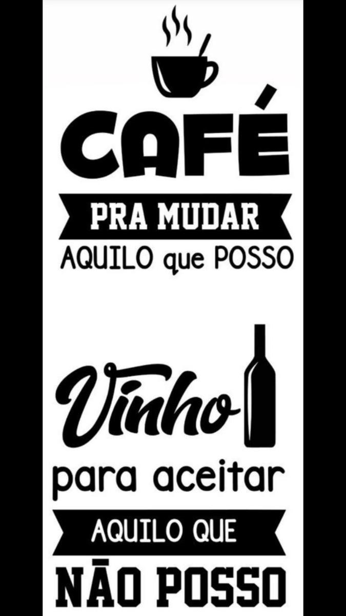 Adesivo Decorativo Frase Café E Vinho