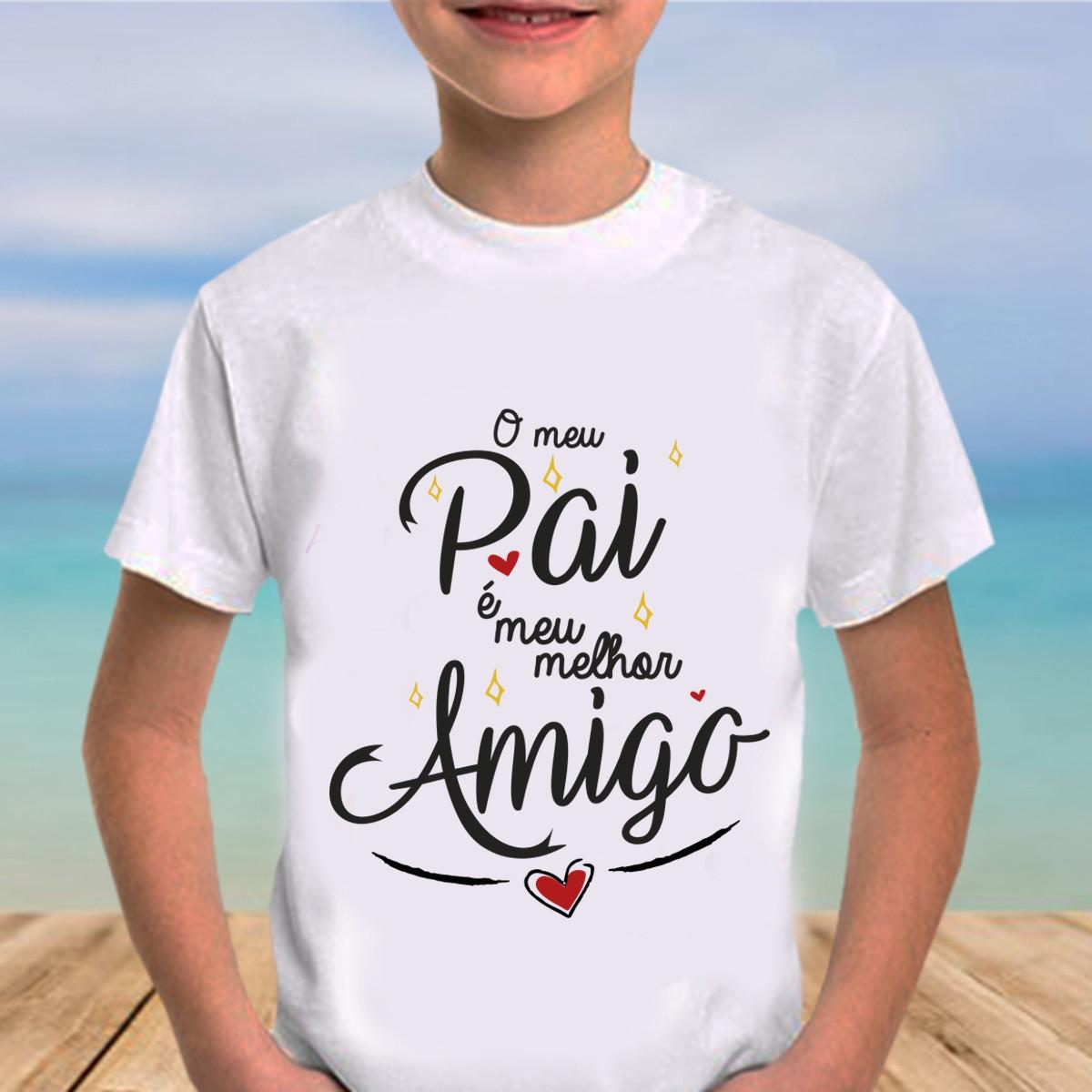 Camiseta Infantil Dia Dos Pais Meu Pai é Meu Melhor Amigo