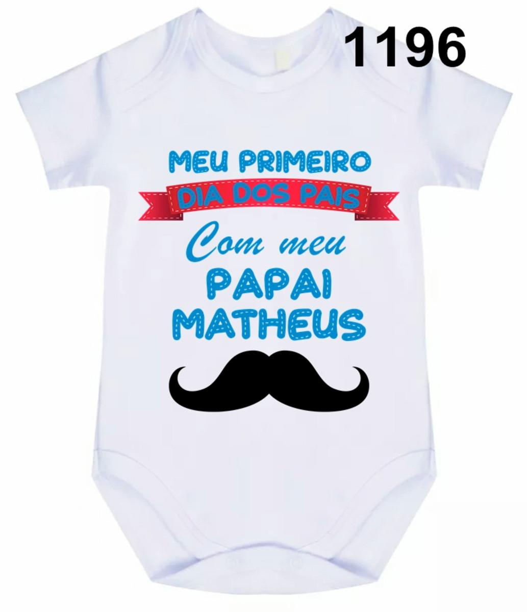 Body Bebê Personalizado Com Frase Meu Primeiro Dia Dos Pai
