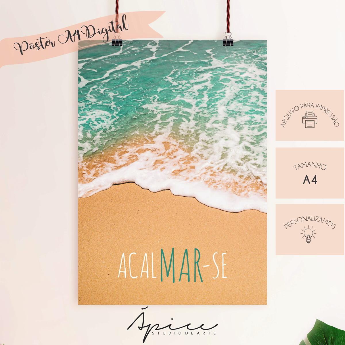 Pôster Digital A4 Frase Acalmar Se Mar Praia Verão Beach
