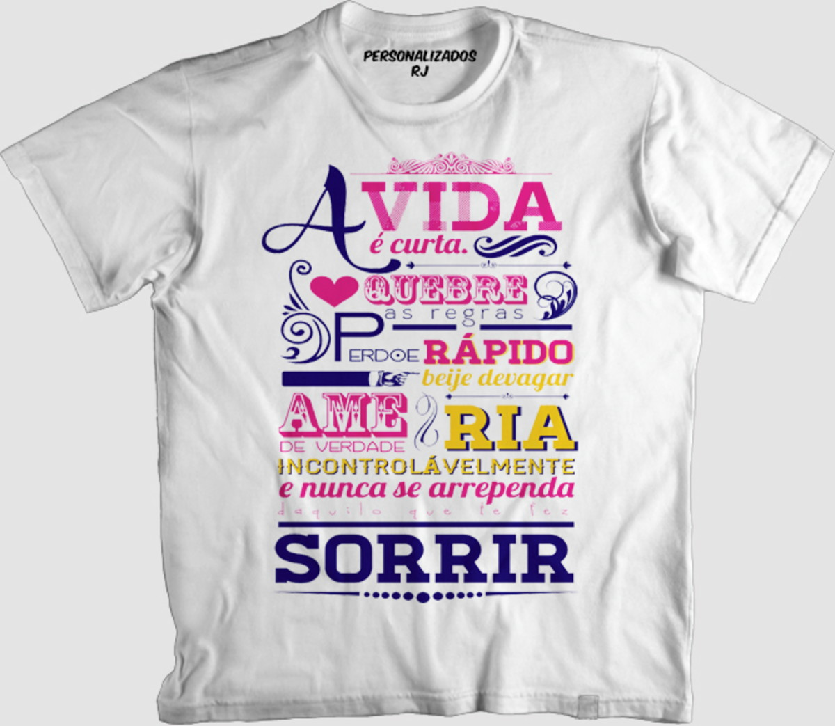 fe13fc10a21a Camisa A VIDA É CURTA
