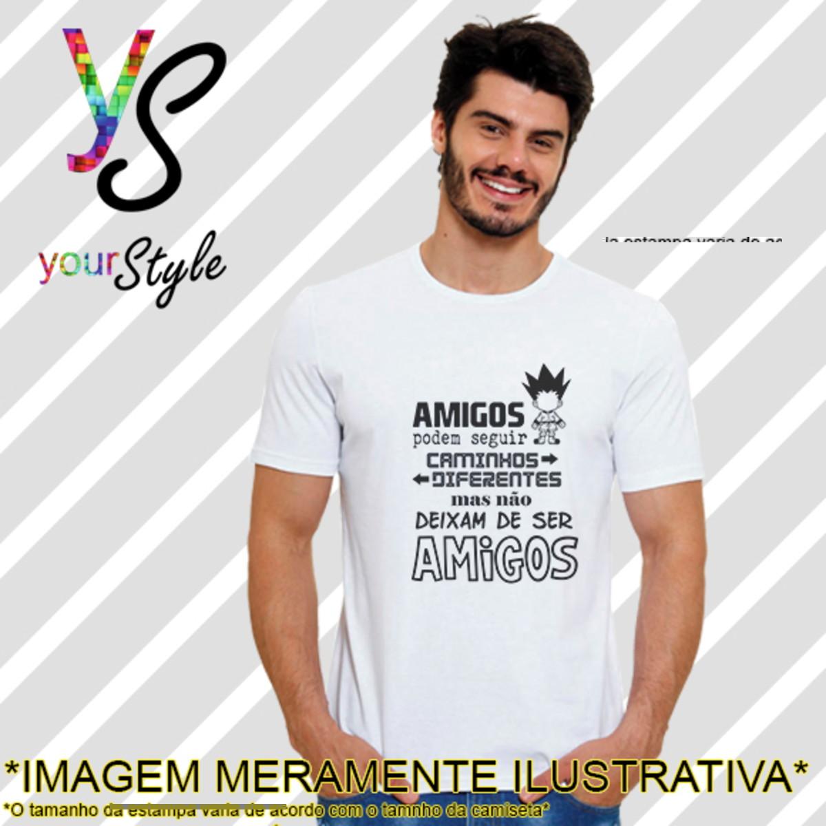 Camiseta Com Frase Amigos Podem Seguir Caminhos Diferentes