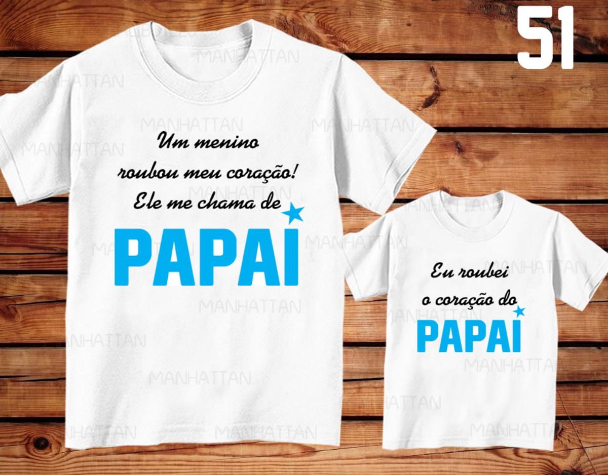 Kit C2 Camisetas Tal Pai Tal Filho Frases Ref 51