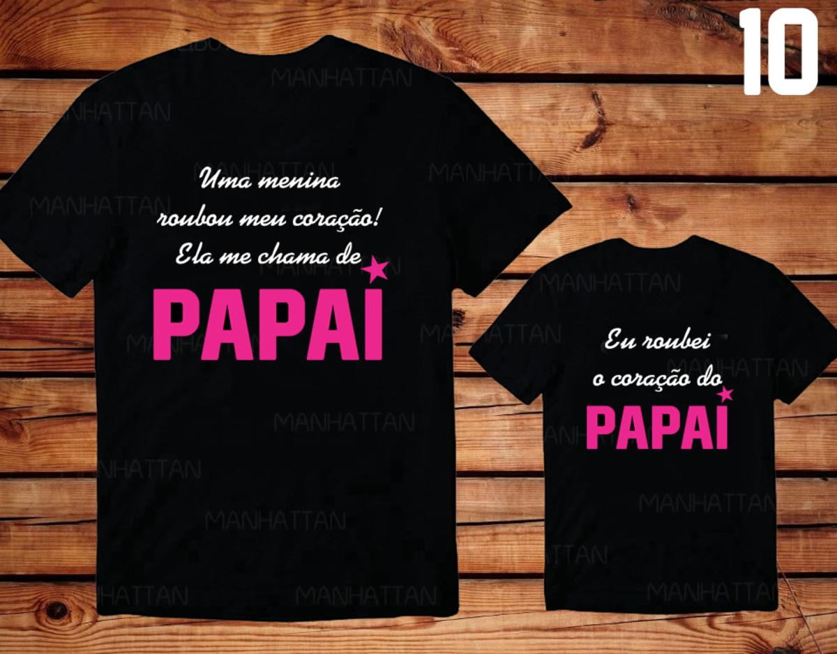 Kit C2 Camisetas Tal Pai Tal Filha Frases Ref 10