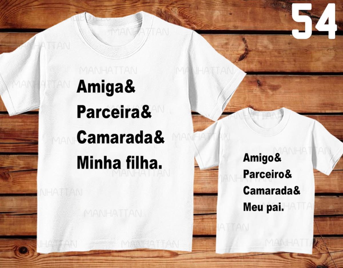 Kit C2 Camisetas Tal Pai Tal Filha Frases Ref 54
