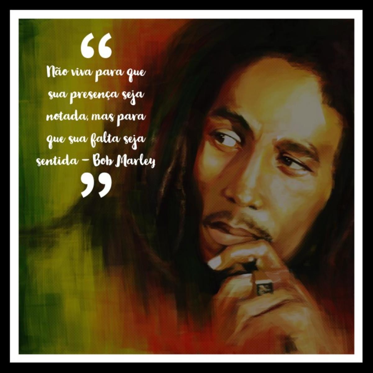 Quadro Seja Sentida Por Bob Marley