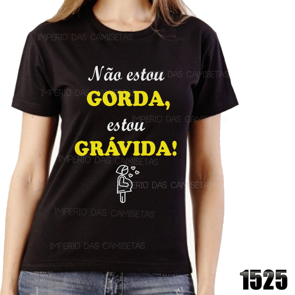 Camiseta Gestante Preto Bebê Não Estou Gorda Estou R 1525
