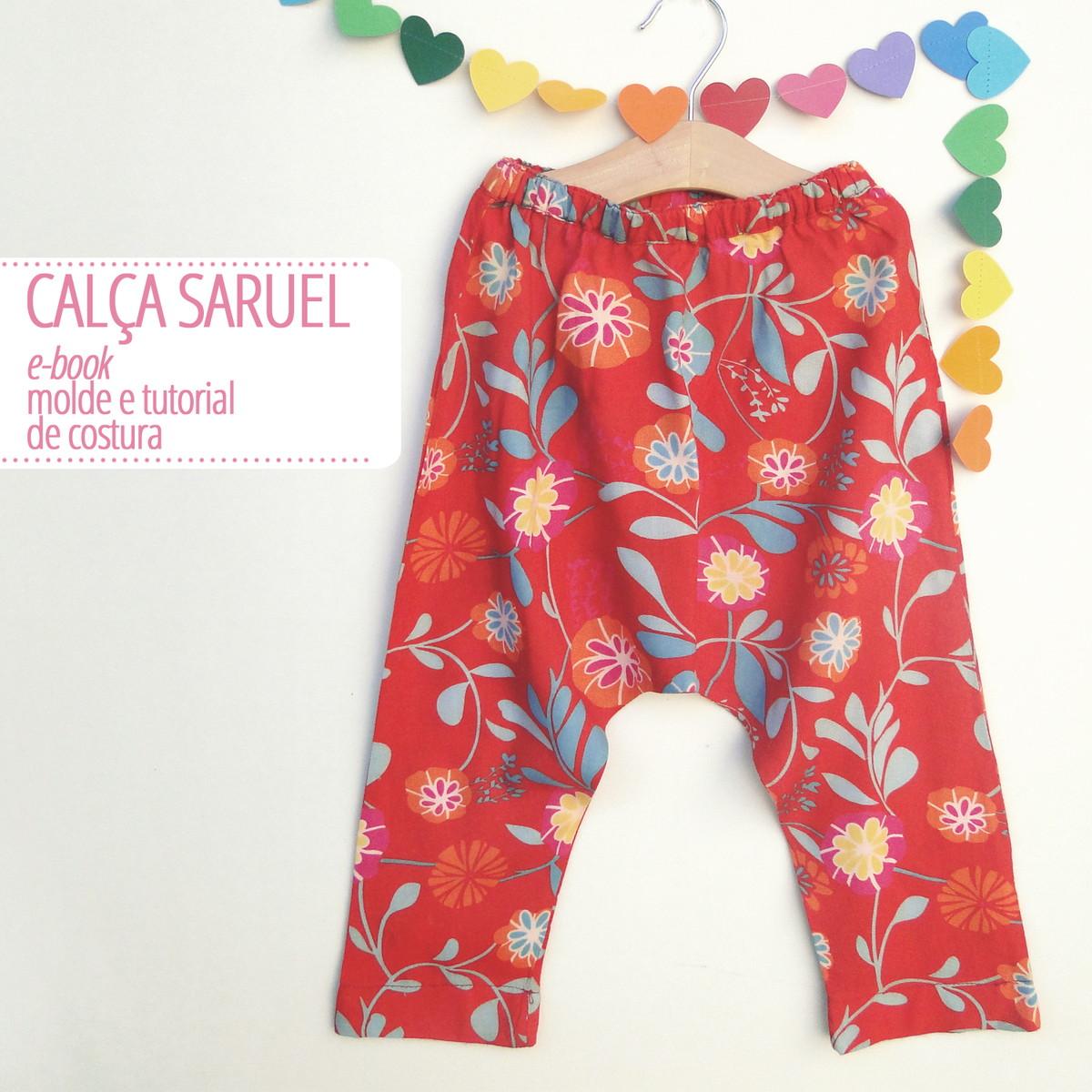 17d8e1baf Calça Saruel inf - PDF DIGITAL molde e tutorial no Elo7