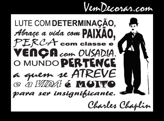 Adesivo Charlie Chaplin - Frases A Vida No Elo7