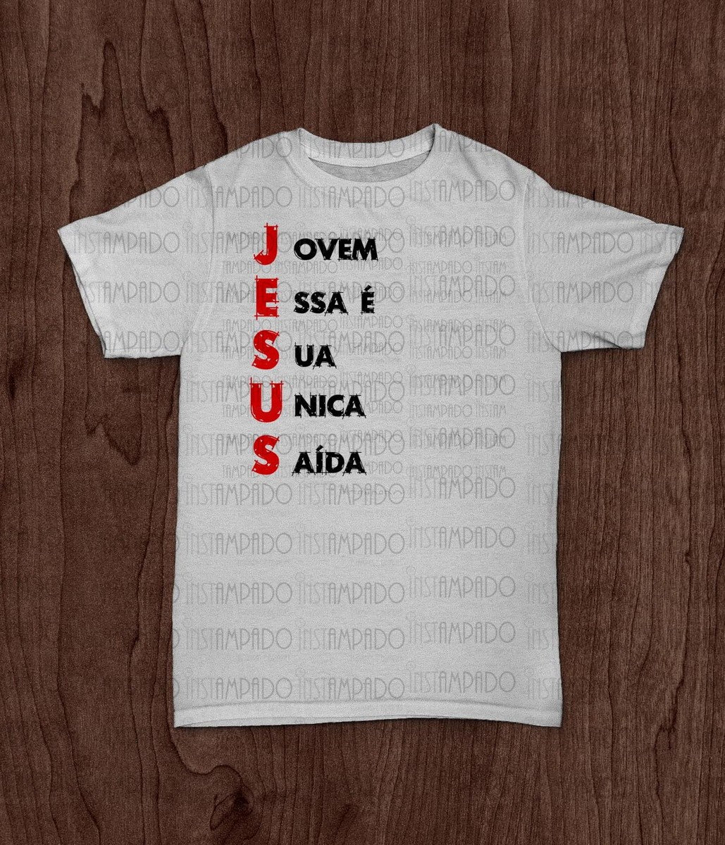c1797dfc8 Camiseta - Jesus Única Saída no Elo7