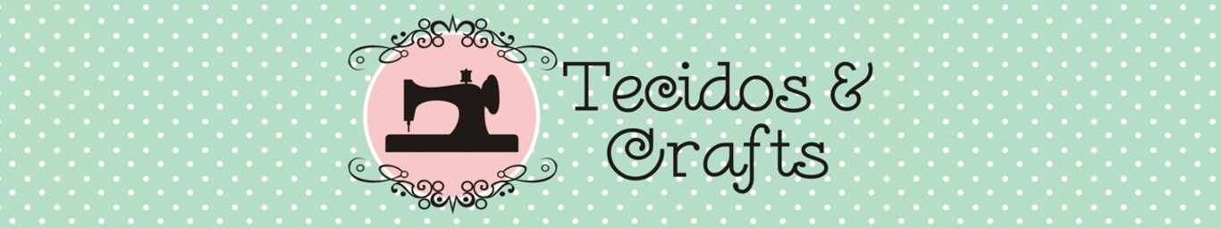 Tecidos e Crafts