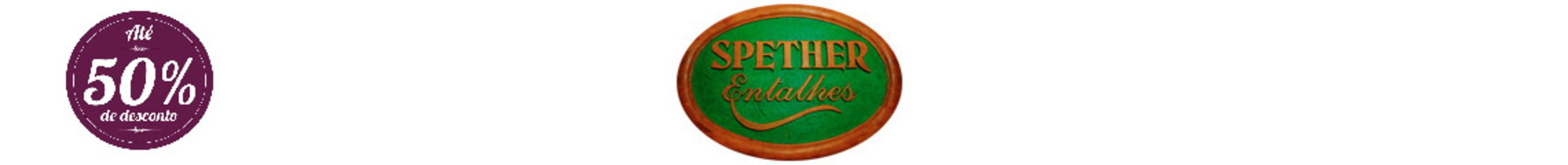 SPETHER Entalhes