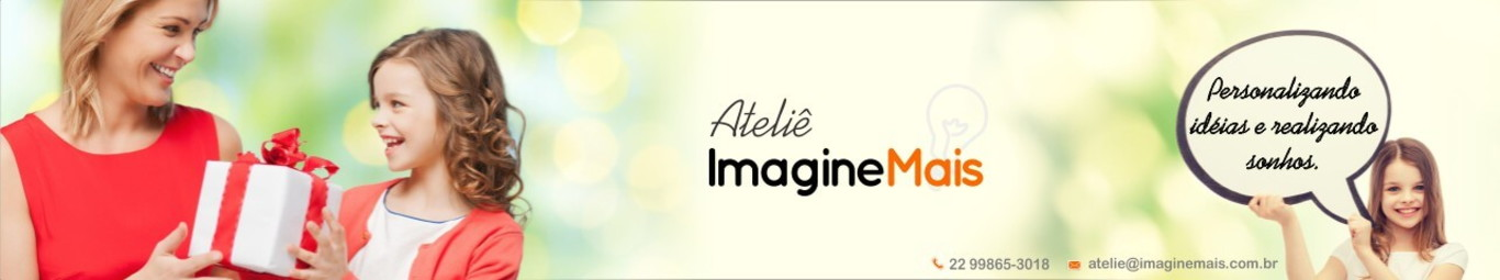 Ateliê Imagine Mais