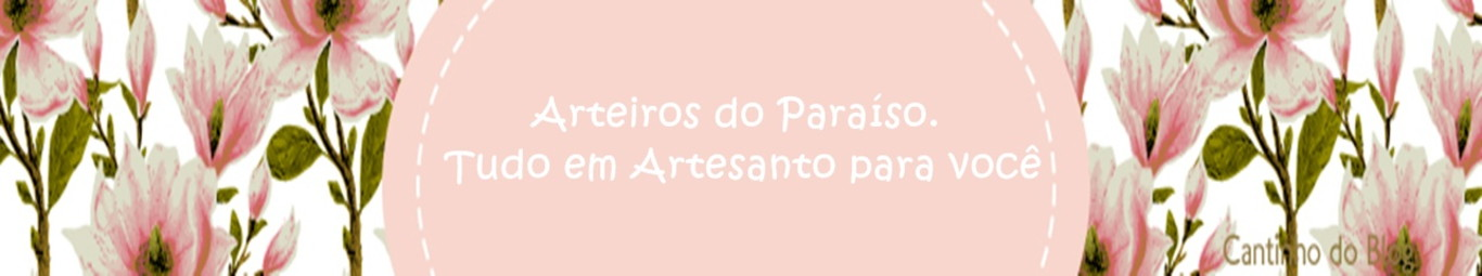ARTEIROS DO PARAÍSO