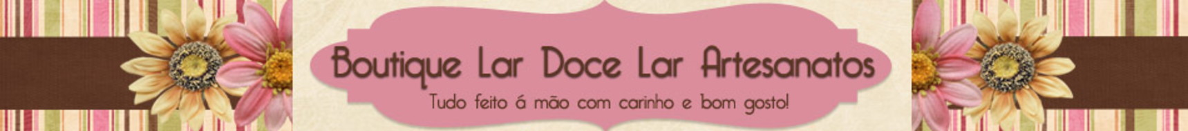 Boutique Lar Doce Lar Artesanatos, decoupagem, kit,