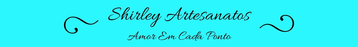 Shirley Artesanatos