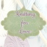 Knitting For Love