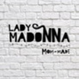 Lady Madonna Mom-made