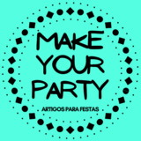 Make Your Party Decorações
