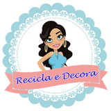 Recicla e Decora