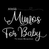 Ateliê Mimos For Baby by Jaqueline