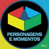 Personagens e Momentos - Estampas
