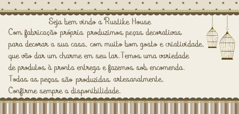 Rustike House